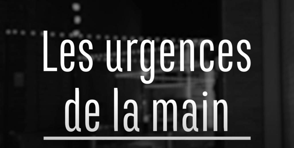 URGENCES DE LA MAIN